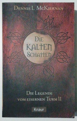 Die Legende vom Eisernen Turm II – Die kalten Schatten.