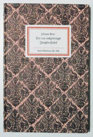 Der neu ausgefertigte Jungfer-Hobel – Insel-Bücherei Nr. 878.