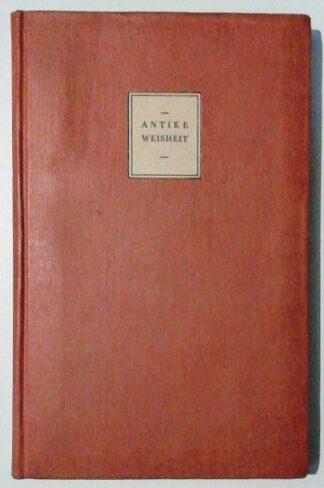 Antike Weisheit – Eine Sammlung lateinischer und griechischer Gedanken – Urtext und Übersetzung.
