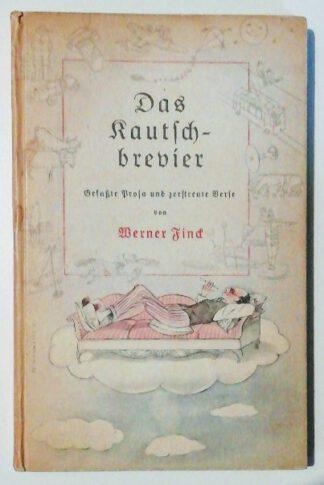Das Kautschbrevier – Gefaßte Prosa und zerstreute Verse.