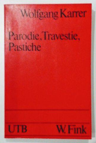 Parodie, Travestie, Pastiche.