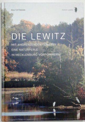 Die Lewitz – Mit Angrenzenden Gebieten – Eine Naturperle in Mecklenburg-Vorpommern