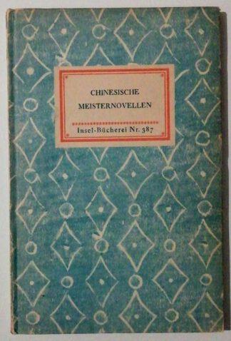 Chinesische Meisternovellen – Insel-Bücherei Nr. 387.