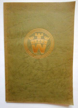 100 Jahre – 5. Oktober 1862-1962. Werden und Weg des Familienunternehmens Weseloh – Winsen (Luhe).