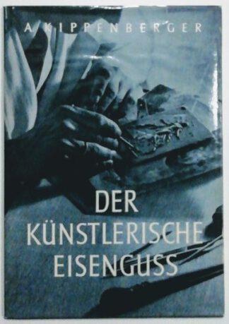Der künstlerische Eisenguss.