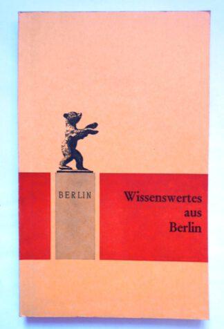 Berlin. Wissenwertes aus Berlin.