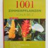 1001 Zimmerpflanzen von A – Z.