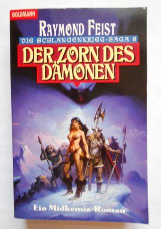 Die Schlangenkrieg-Saga 6 – Der Zorn des Dämonen.