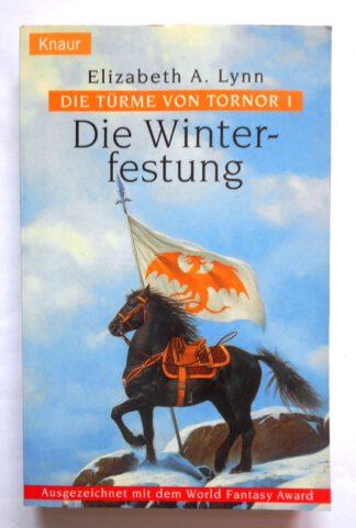 Die Türme von Tornor 1: Die Winterfestung.