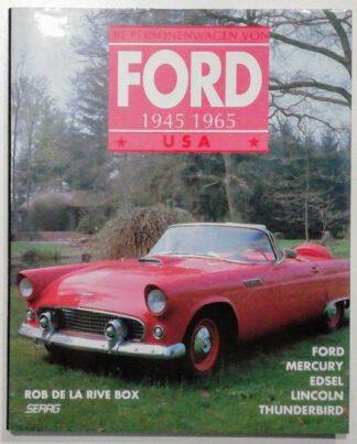 Die Personenwagen von Ford – USA 1945-65.