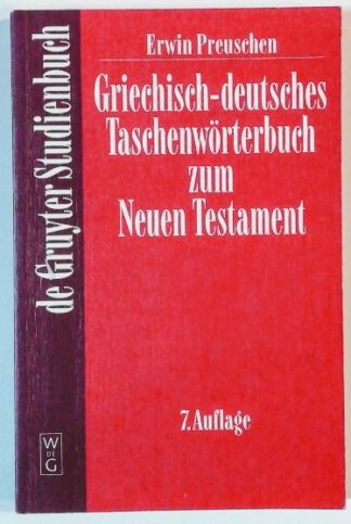 Griechisch-deutsches Taschenwörterbuch zum Neuen Testament.
