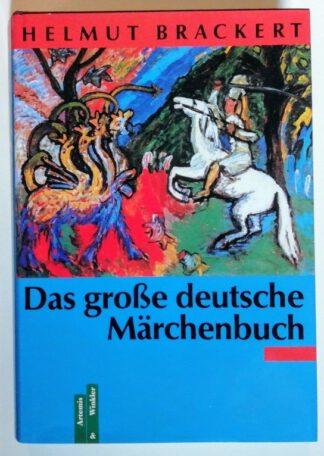 Das grosse deutsche Märchenbuch.