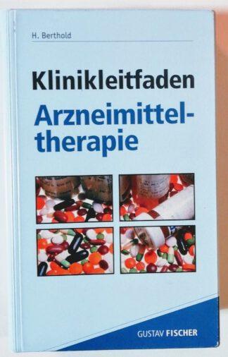 Klinikleitfaden Arzneimitteltherapie.