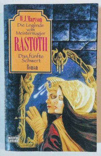 Die Legende vom Meistermagier Rastoth – Das fünfte Schwert.