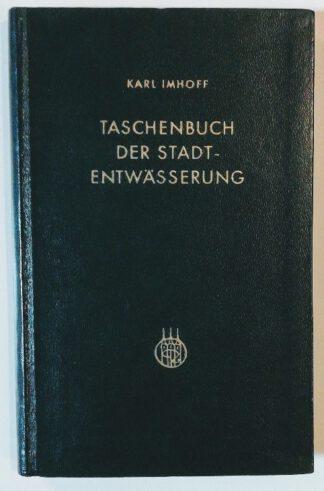 Taschenbuch der Stadtentwässerung.