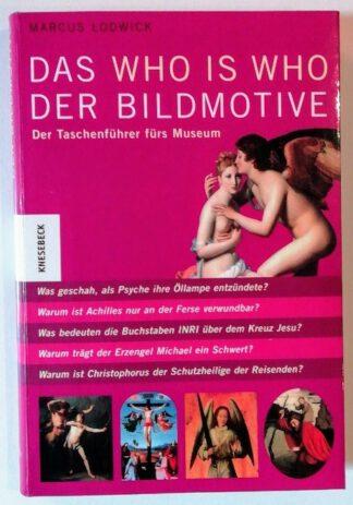 Das Who is Who der Bildmotive: Der Taschenführer fürs Museum.