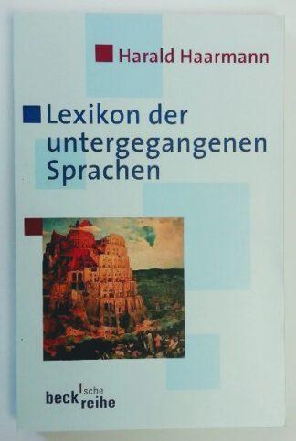 Lexikon der untergegangenen Sprachen.