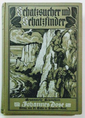 Schatzsucher und Schatzfinder – Gesammelte Geschichten.