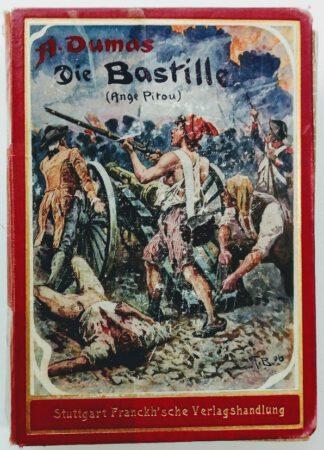 Ange Pitou oder Die Erstürmung der Bastille.
