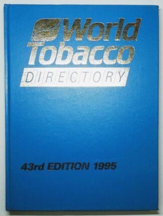 World Tobacco Directory – 43rd Edition 1995.