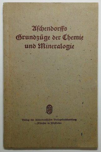 Aschendorffs Grundzüge der Chemie und Mineralogie.