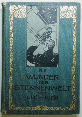 Die Wunder der Sternenwelt – Ein Ausflug in den Himmelsraum.