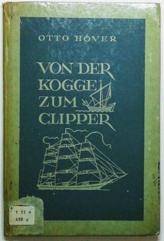 Von der Kogge zum Clipper – Zur Entwicklung des Segelschiffs.
