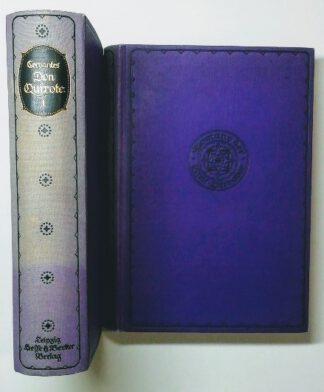 Leben und Taten des scharfsinnigen Edlen Don Quixote von la Mancha [4 Bände in 2 Büchern].
