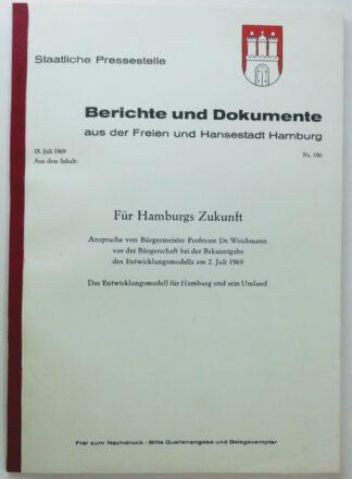 Für Hamburgs Zukunft – Das Entwicklungsmodell für Hamburg und sein Umland.