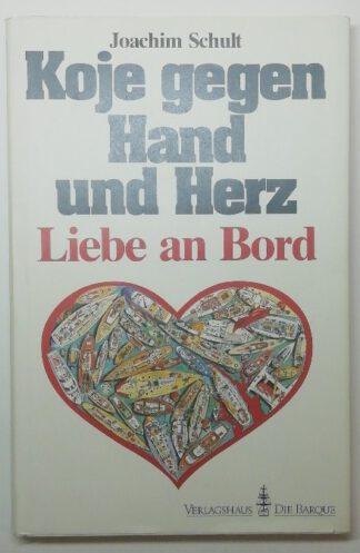 Koje gegen Hand und Herz – Liebe an Bord.