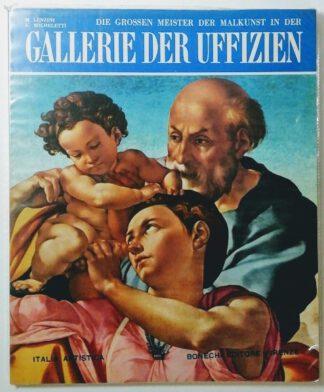 Die Grossen Meister der Malkunst in der Gallerie der Uffizien.