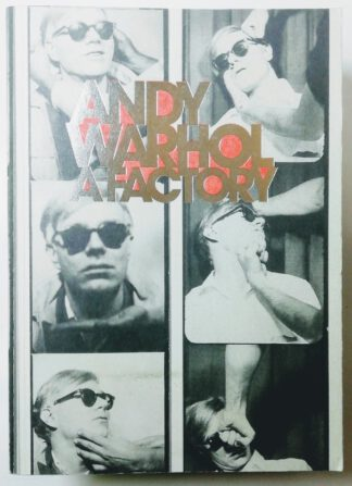 Andy Warhol – A Factory.