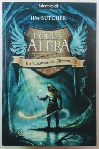 Codex Alera 2: Im Schatten des Fürsten.