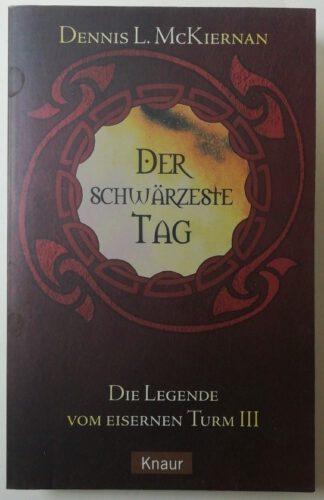 Die Legende vom Eisernen Turm Band 3: Der schwärzeste Tag.