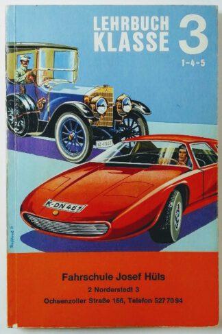 Lehrbuch Klasse 3 zur Vorbereitung auf die Führerscheinprüfung (einschließlich der Klassen 1, 4 und 5).