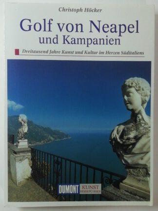 DuMont Kunst-Reiseführer: Golf von Neapel und Kampanien.