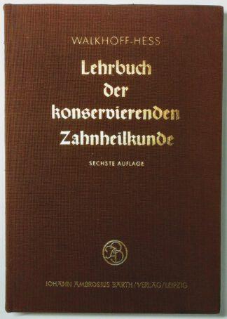 Lehrbuch der konservierenden Zahnheilkunde.