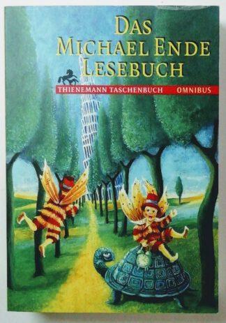 Das Michael-Ende-Lesebuch.