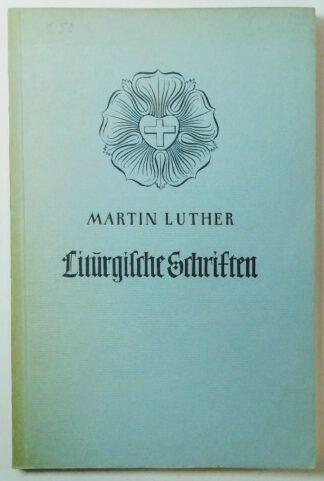 Liturgische Schriften