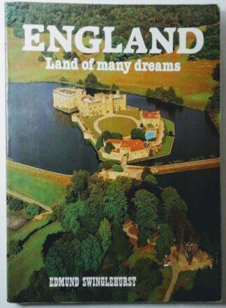 England -Land of many dreams.