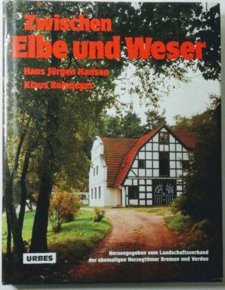 Zwischen Elbe und Weser – Die ehemaligen Herzogtümer Bremen und Verden.