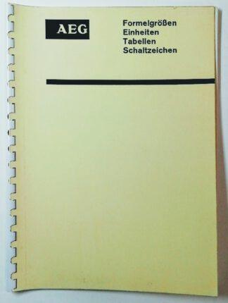 AEG Formelgrößen, Einheiten, Tabellen, Schaltzeichen.