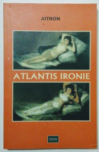 Atlantis-Ironie.