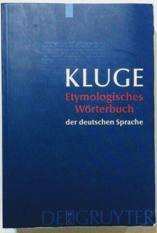 Etymologisches Wörterbuch der deutschen Sprache.