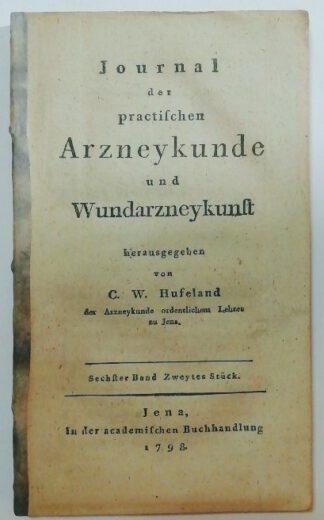 Journal der practischen Arzneykunde und Wunderarzneykunst [6. Band, 2. Stück].