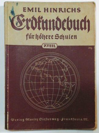 Erdkundebuch für höhere Schulen, 7. Teil: Die staatliche und wirtschaftliche Gestaltung der Erde.