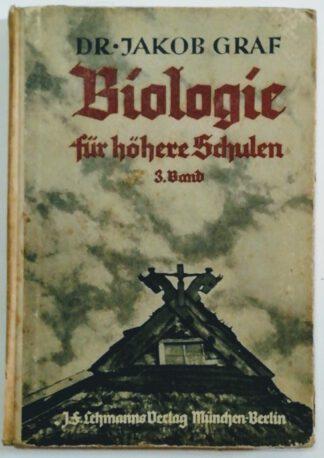 Biologie für höhere Schulen – 3. Band für Klasse V: Der Mensch und die Lebensgesetze.