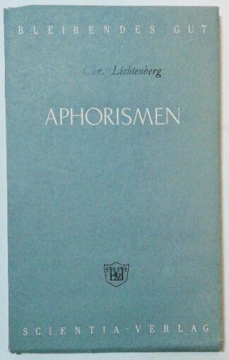 Aphorismen, Briefe und Schriften.