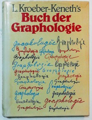 Buch der Graphologie – Schriftkunde in neuer Sicht.