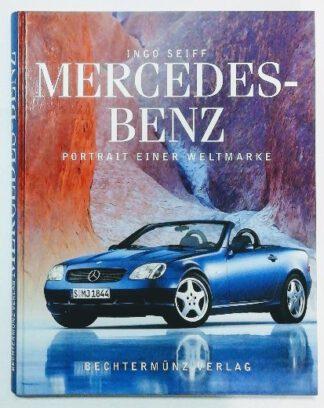 Mercedes Benz – Portrait einer Weltmarke.
